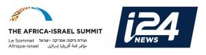 Le Sommet Afrique-Israel : Accord de partenariat avec la chaîne i24News