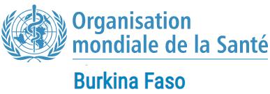 Organisation Mondiale de la Santé (OMS), Burkina Faso