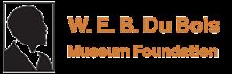 W.E.B Du Bois Museum Foundation