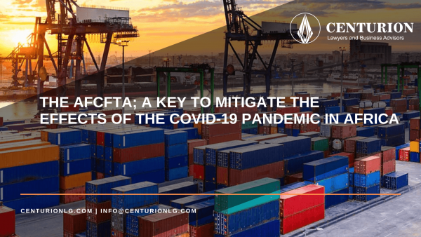 The African Continental Free Trade Area (AfCFTA); A key to mitigate the effects of the COVID-19 pandemic in Africa (By Chido Pamela Mafongoya)