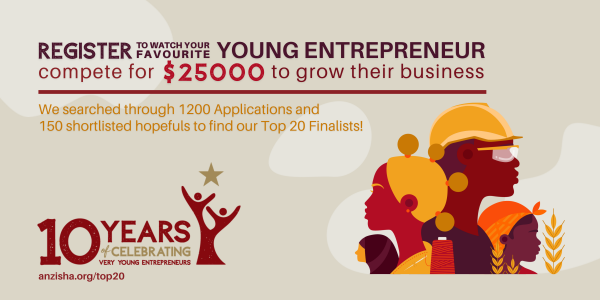 Anzisha Prize Announces Top 20 Very Young African Entrepreneurs as part of 10th Year Celebration